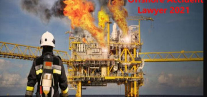 Offshore Accident Lawyer 2021